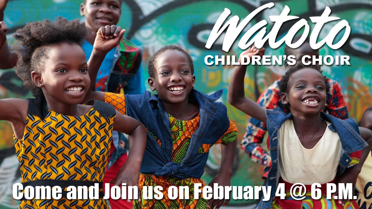 Watoto Children's Choir Feb 4, 2018 10 am
